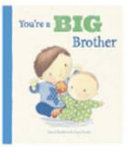 You re a Big Brother