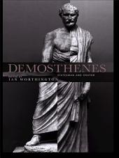 Demosthenes: Statesman and Orator