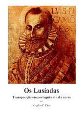 Os Lusíadas - Transposição em português atual e notas