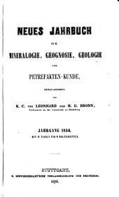 Neues Jahrbuch für Mineralogie, Geognosie, Geologie und Petrefakten-Kunde: Band 1856