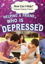 Helping a Friend Who Is Depressed
