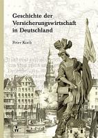 Geschichte der Versicherungswirtschaft in Deutschland PDF