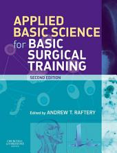 Applied Basic Science for Basic Surgical Training E-Book: Edition 2