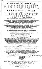 Le grand dictionnaire historique sur le mélange curieux de l'histoire sacrée et profane: Volume3