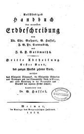 Vollständige und neueste erdbeschreibung der königreiche Dänemark, Schweden und Norwegen und des Osmannischen reichs in Europa ...