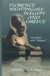Florence Nightingale In Egypt And Greece Book PDF