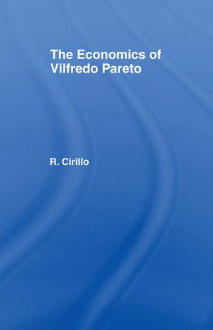 The Economics of Vilfredo Pareto