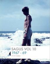 SAGUS Vol 10: 1967-69