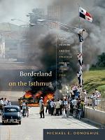 Borderland on the Isthmus PDF
