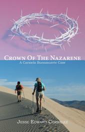 Crown Of The Nazarene: A Carmela Buenasuerte Case