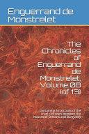 The Chronicles of Enguerrand de Monstrelet  Volume 08  of 13  PDF