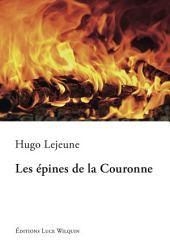 Les épines de la Couronne: Un roman historique palpitant