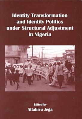 Politics And Identities In Transformation