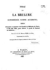 Essai sur la brûlure considérée comme accident; thèse, etc