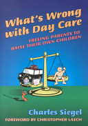 What's Wrong with Day Care