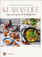 Klaraslife     Vegane und vegetarische Wohlf  hlgerichte PDF