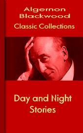 Day and Night Stories: Blackwood Collections