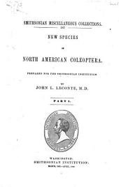 New Species of North American Coleoptera: Prepared for the Smithsonian Institution, Parts 1-2