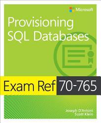 Exam Ref 70 765 Provisioning SQL Databases PDF