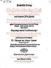 Catholische Predigt auffs hochheilig Fest des Fronleichnams (etc.)