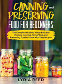 Canning and Preserving Food for Beginners