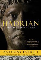 Hadrian and the Triumph of Rome PDF