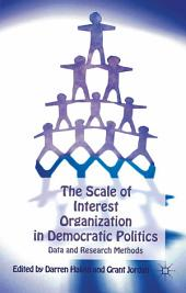 The Scale of Interest Organization in Democratic Politics: Data and Research Methods