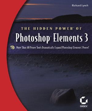 The Hidden Power of Photoshop Elements 3 PDF