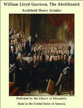 William Lloyd Garrison, The Abolitionist