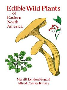 Edible Wild Plants of Eastern North America Book