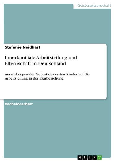 Innerfamiliale Arbeitsteilung und Elternschaft in Deutschland PDF