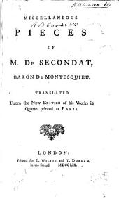 Miscellaneous Pieces of M. de Secondat, Baron de Montesquieu