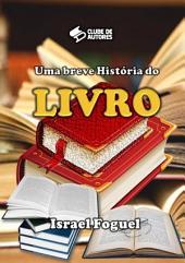 Uma Breve História Do Livro