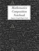 Mathematics Composition Notebook