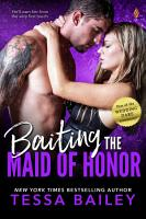 Baiting the Maid of Honor PDF