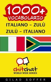 1000+ Italiano - zulù zulù - Italiano Vocabolario