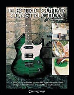 Electric Guitar Construction Book