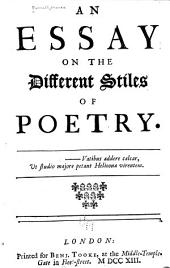 An Essay on the Different Stiles of Poetry ...