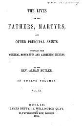 The Lives of the Fathers, Martyrs, and Other Principal Saints: Volume 9
