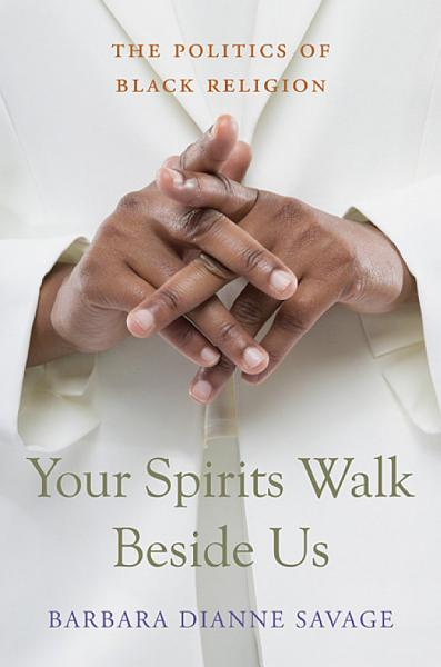 Download Your Spirits Walk Beside Us Book