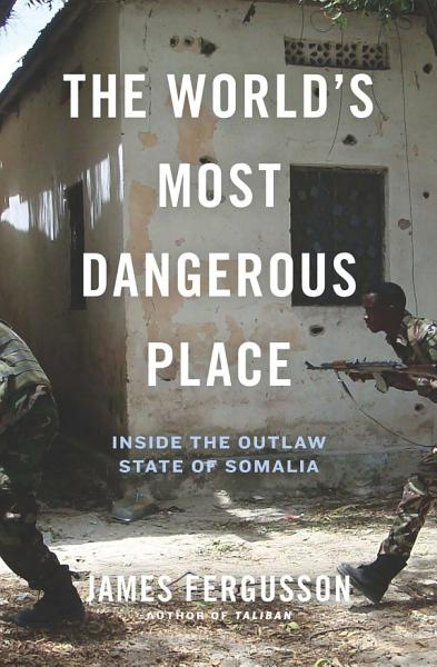 Download The World s Most Dangerous Place Book