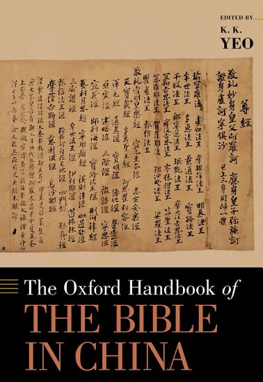 The Oxford Handbook of the Bible in China PDF