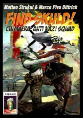 Find Skuld!: Chimaera: Anti Nazi Squad!