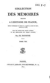 Collection des mémoires relatifs à l'histoire de France, depuis l'avénement de Henri IV, jusqu'à la Paix de Paris, conclue en 1763: Œconomies royales / [par les secrétaires de Sully ... et al.]. T. 1-9, Volume8