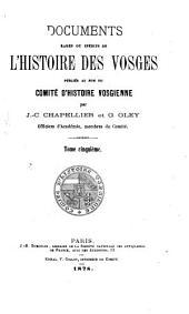 Documents rares ou inédits de l'histoire des Vosges: Volumes5à6
