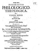 ... Dissertatio philologico-theologica de verbis Mosis, Exod. 12. 11. ...