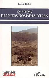Qashqa'i: Derniers nomades d'Iran