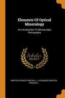 Elements of Optical Mineralogy