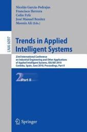 Trends in Applied Intelligent Systems: 23rd International Conference on Industrial Engineering and Other Applications of Applied Intelligent Systems, IEA/AIE 2010, Cordoba, Spain, June 1-4, 2010, Proceedings, Part 2