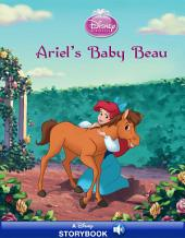 Disney Princess Enchanted Stables: The Little Mermaid: Ariel's Baby Beau: A Disney Read-Along